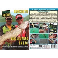 DVD - BROCHETS AUX LEURRES EN LAC AVEC SYLVAIN LEGENDRE ET GUILLAUME MARTINO - PCHE DES CARNASSIERS - VIDO PCHE