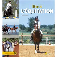 LIVRE - DEBUTER L&#39;EQUITATION