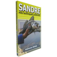 BOOK - SANDRE, MES TECHNIQUES PREFEREES - ALPHONSE ARIAS