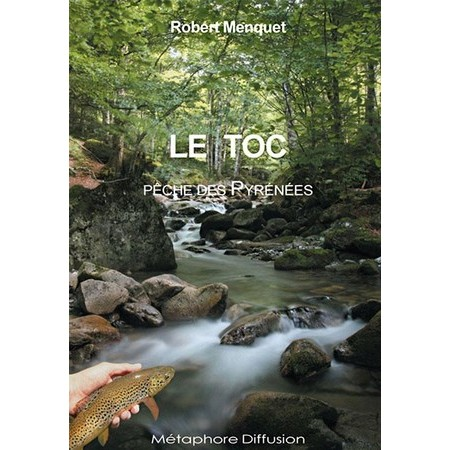 BOOK - THE NATURAL BAIT: FISH OF THE PYRENEES