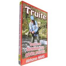BOOK - TRUITE, TOUTES MES TECHNIQUES AUX APPATS NATURELS - ALPHONSE ARIAS