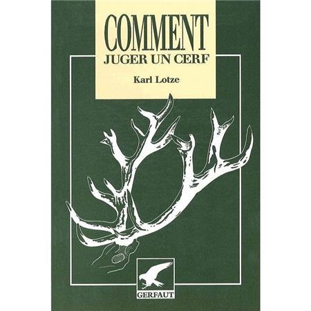 COMMENT JUGER UN CERF