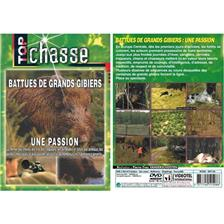 DVD - BATTUES DE GRANDS GIBIERS : UNE PASSION  - CHASSE DU GRAND GIBIER - TOP CHASSE