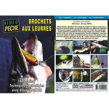 DVD - BROCHETS AUX LEURRES : ADRENALINE AVEC ALBAN CHOINIER - PECHE DES CARNASSIERS - VIDEO PECHE
