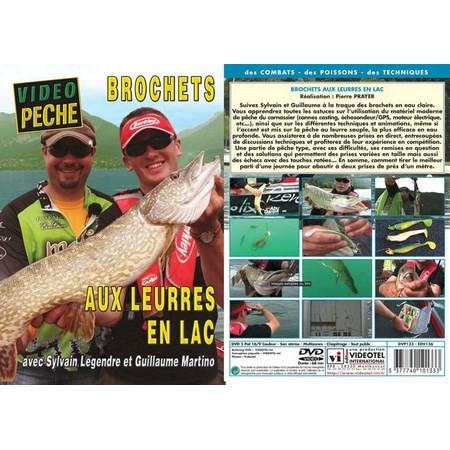 DVD - BROCHETS AUX LEURRES EN LAC AVEC SYLVAIN LEGENDRE ET GUILLAUME MARTINO - PECHE DES CARNASSIERS - VIDEO PECHE
