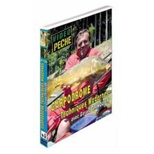 DVD - CARPODROME TECHNIQUES MODERNES AVEC GÉRARD TRINQUIER - PÊCHE AU COUP - VIDÉO PÊCHE