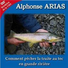 DVD - COMMENT PECHER LA TRUITE AU TOC EN GRANDE RIVIERE - ALPHONSE AR
