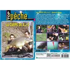 DVD - LA CARPE DE A À Z :  SPÉCIAL ÉTANG  - PÊCHE DE LA CARPE - TOP PÊCHE