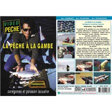 DVD - LA PÊCHE À LA GAMBE CORÉGONES ET POISSON LACUSTRE - PÊCHE DES CARNASSIERS - VIDÉO PÊCHE