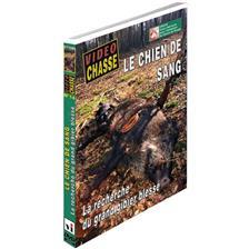 DVD - LE CHIEN DE SANG : LA RECHERCHE DU GRAND GIBIER BLESSÉ  - CHASSE DU GRAND GIBIER - VIDÉO CHASSE