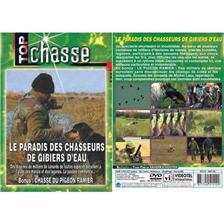 DVD - LE PARADIS DES CHASSEURS DE GIBIERS D'EAU  - CHASSE DU PETIT GIBIER - TOP CHASSE
