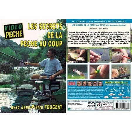 DVD - LES SECRETS DE LA PECHE AU COUP AVEC JEAN-PIERRE FOUGEAT - PECHE AU COUP - VIDEO PECHE