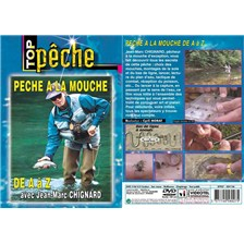 DVD - PECHE À LA MOUCHE DE A À Z AVEC JEAN-MARC CHIGNARD - PECHE A LA MOUCHE - TOP PECHE