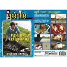 DVD - PECHE AU COUP À LA BOLOGNAISE AVEC GERARD TRINQUIER - PECHE AU COUP - TOP PECHE