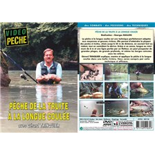 DVD - PECHE DE LA TRUITE À LA LONGUE COULEE AVEC GERARD TRINQUIER