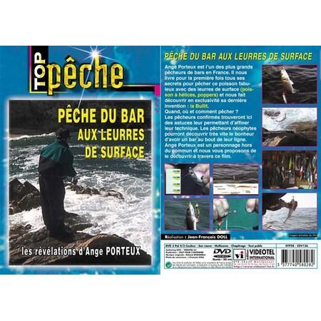 DVD - PECHE DU BAR AUX LEURRES DE SURFACE : LES REVELATIONS AVEC ANGE PORTEUX - PECHE EN MER - TOP PECHE