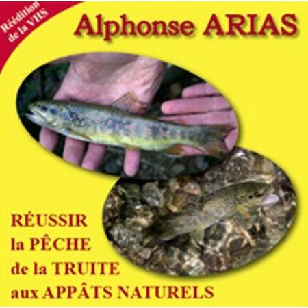 DVD - REUSSIR LA PECHE DE LA TRUITE AUX APPATS NATURELS - ALPHONSE ARIAS