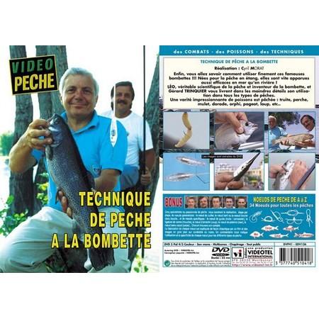 DVD - TECHNIQUE DE PECHE À LA BOMBETTE AVEC LEO ET GERARD TRINQUIER - MULTI PECHE - VIDEO PECHE