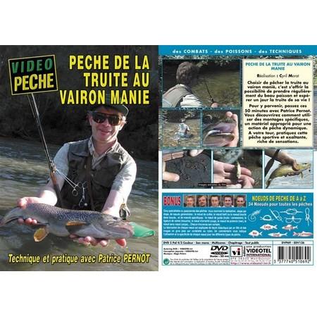 DVD - TRUITE AU VAIRON MANIE AVEC PATRICE PERNOT - PECHE DE LA TRUITE - VIDEO PECHE