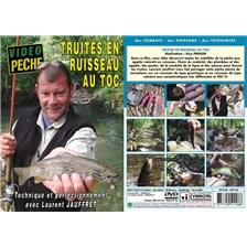 DVD - TRUITES EN RUISSEAU AU TOC : TECHNIQUE ET PERFECTIONNEMENT AVEC LAURENT JAUFFRET - PECHE DE LA TRUITE - VIDEO PECHE