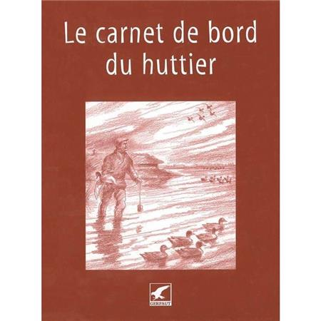 LE CARNET DE BORD DU HUTTIER