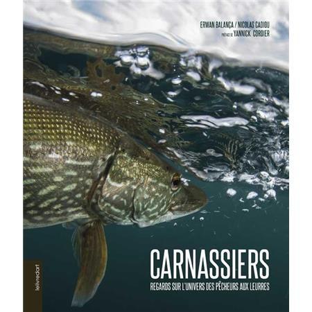 LIVRE - CARNASSIERS REGARD SUR L'UNIVERS DES PECHEURS AUX LEURRES ULTIMATE FISHING