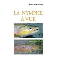 LIVRE - LA NYMPHE A VUE