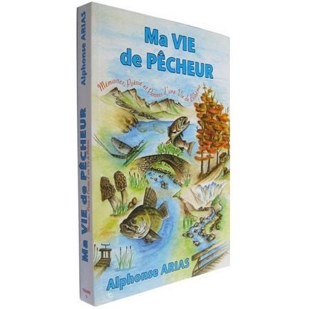 LIVRE - MA VIE DE PÊCHEUR - ALPHONSE ARIAS