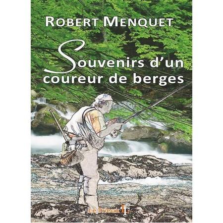 LIVRE - SOUVENIRS D'UN COUREUR DE BERGES