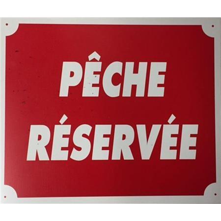 PANNEAU DE SIGNALISATION JANUEL PECHE RESERVEE