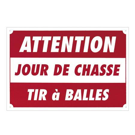 PANNEAU SIGNALISATION EUROP ARM JOUR DE CHASSE