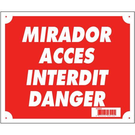 PANNEAU SIGNALISATION EUROP ARM MIRADOR ACCÈS INTERDIT DANGER