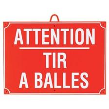 PANNEAU SIGNALISATION JANUEL ATTENTION TIR A BALLES