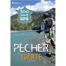 PECHER LA TRUITE EN FRANCE - 300 POINTS GPS